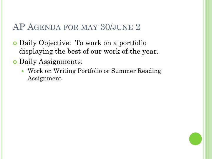 AP Agenda for may 30/