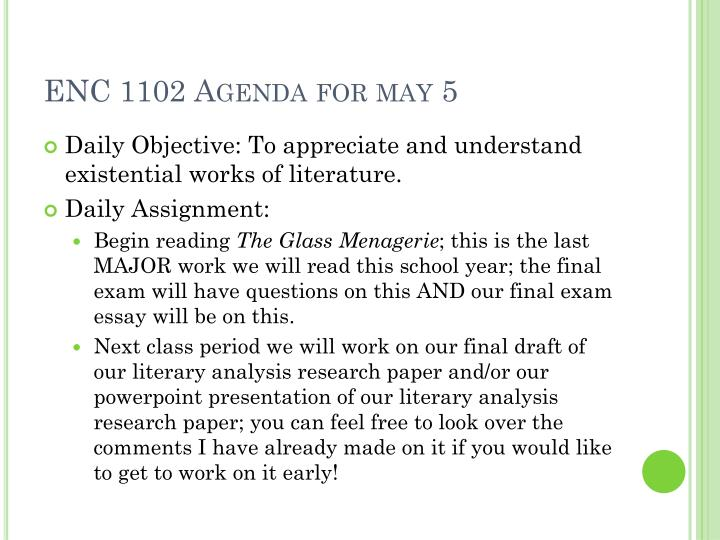ENC 1102 Agenda for may 5