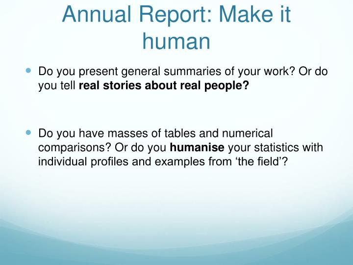 Annual Report: Make it human