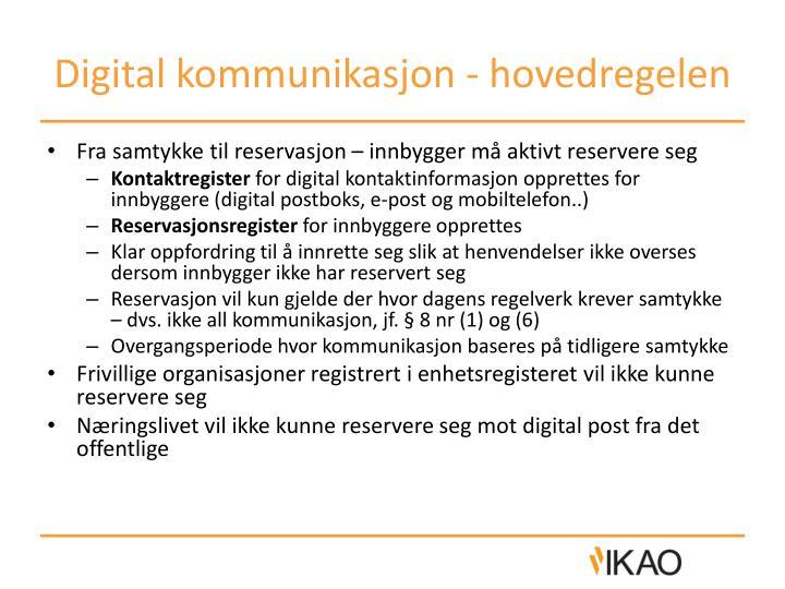Digital kommunikasjon hovedregelen