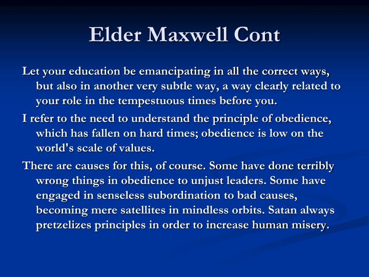 Elder Maxwell Cont
