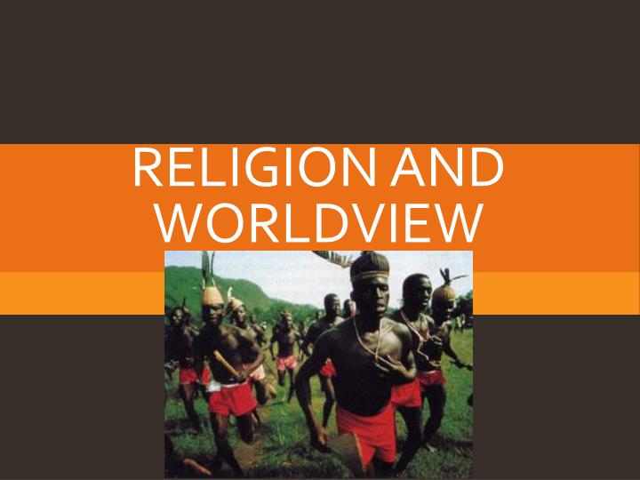 religion and worldview n.