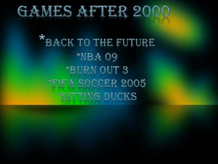 Games after 2000