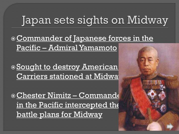 Japan sets sights on Midway