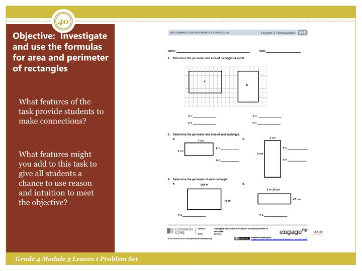 Objective:  Investigate and use the formulas for area and perimeter of rectangles