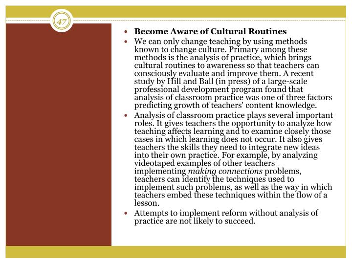 Become Aware of Cultural Routines