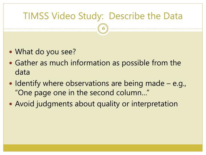 TIMSS Video Study:  Describe the Data
