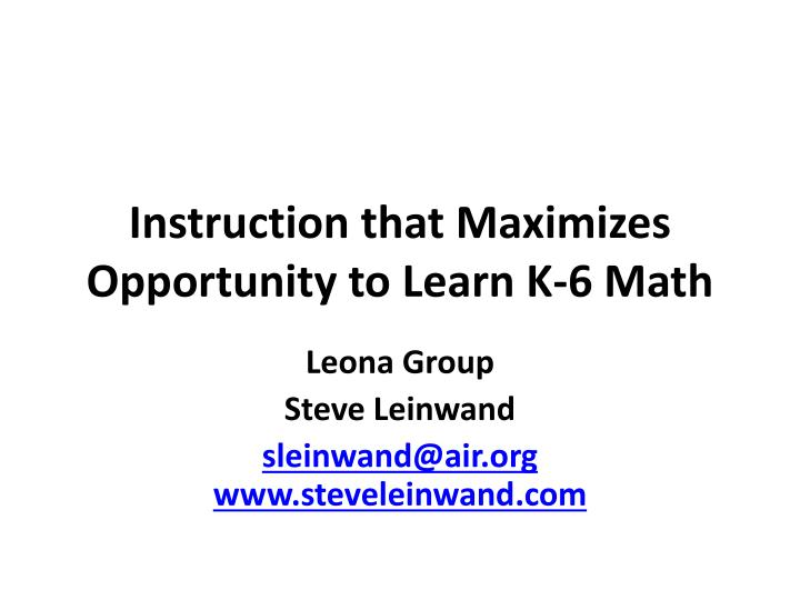 instruction that maximizes opportunity to learn k 6 math n.