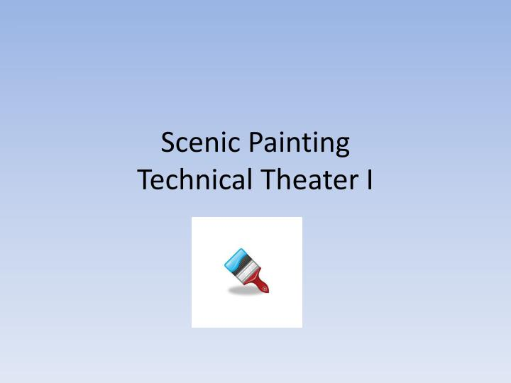 scenic painting technical theater i n.