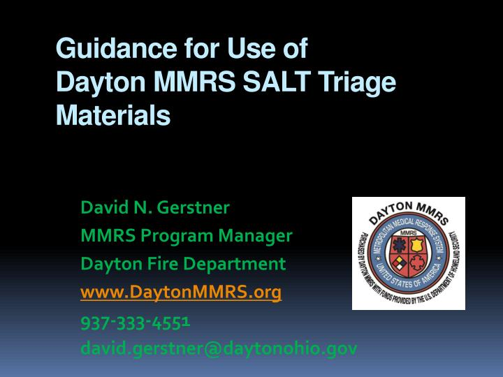 guidance for use of dayton mmrs salt triage materials n.