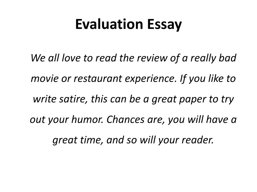 PPT - Evaluation Essay PowerPoint Presentation - ID:2158184
