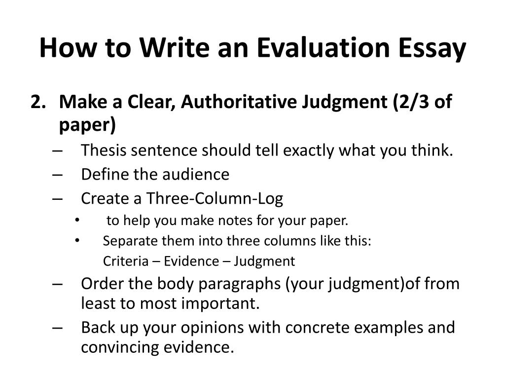 PPT - Evaluation Essay PowerPoint Presentation, Free Download - ID:2158184