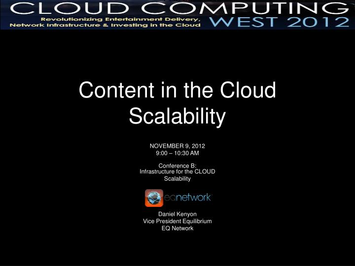 content in the cloud scalability n.
