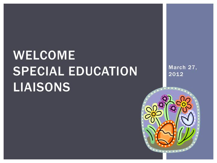 welcome special education liaisons n.