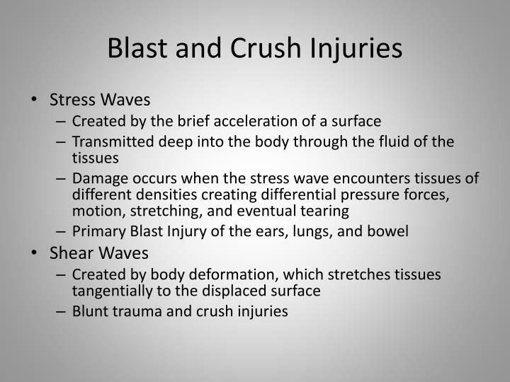 Blast and crush injuries