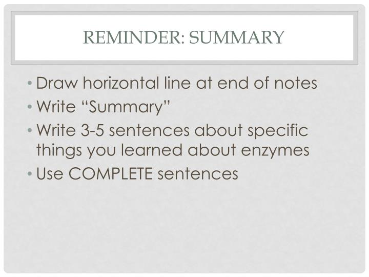 REMINDER: Summary