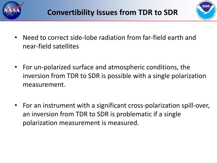 Convertibility Issues from TDR to SDR
