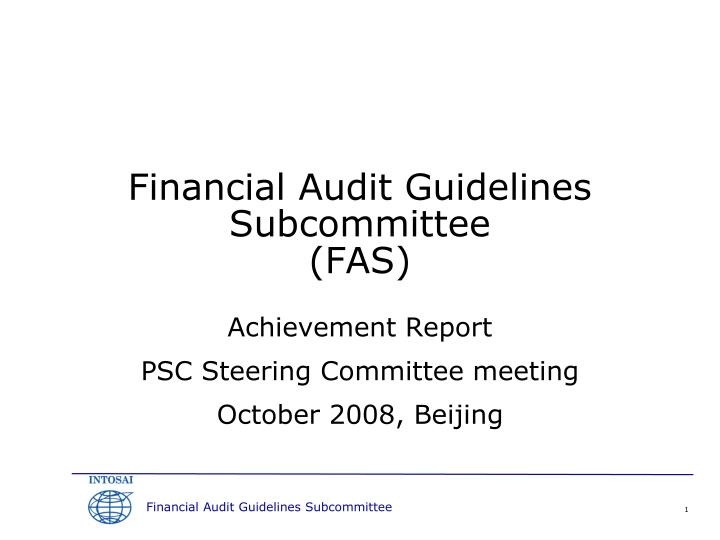 financial audit guidelines subcommittee fas n.