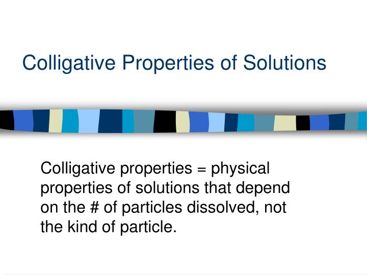 colligative properties of solutions n.