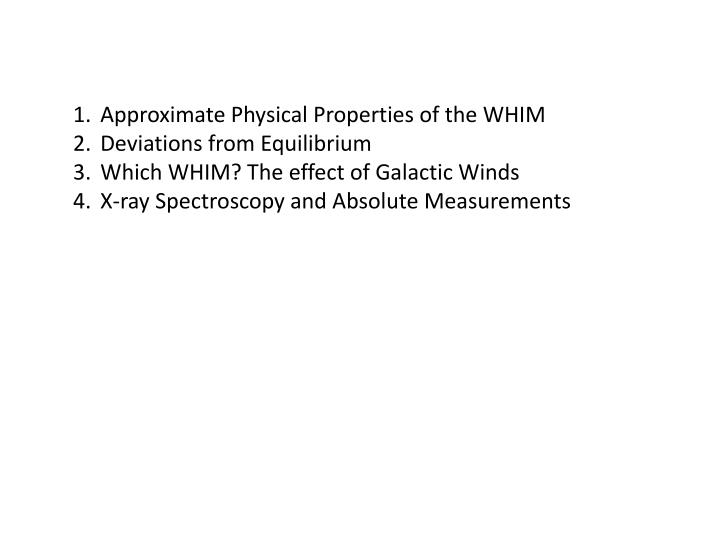 Approximate Physical Properties of the WHIM