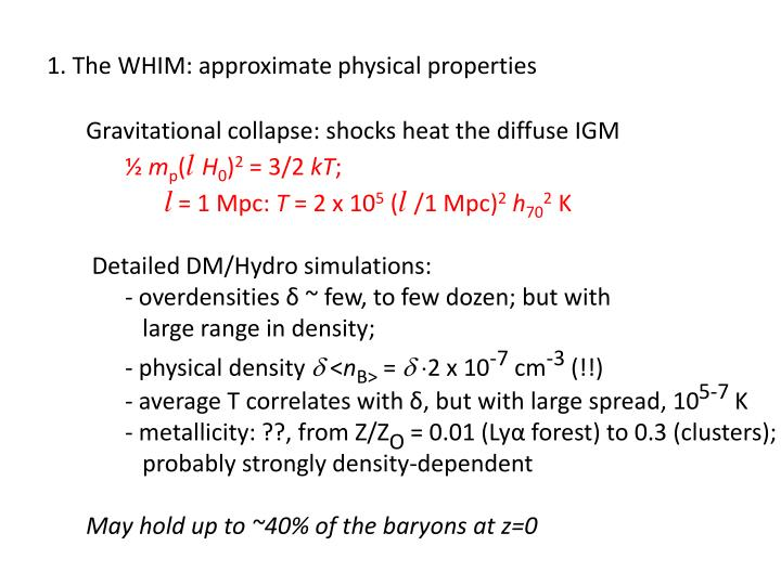 1. The WHIM: approximate physical properties