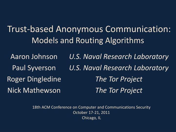 trust based anonymous communication models and routing algorithms n.