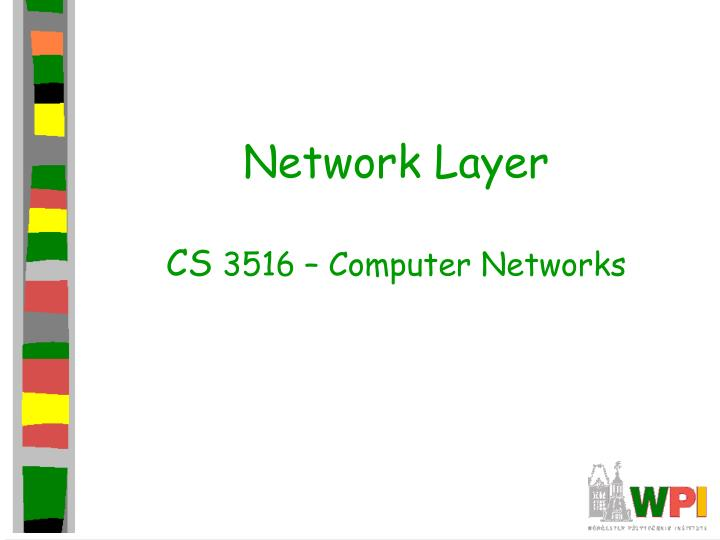 network layer cs 3516 computer networks n.