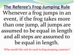 the referee s frog jumping rule