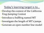 today s learning target is to