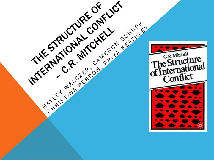 the structure of international conflict c r mitchell n.
