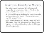 public versus private sector workers