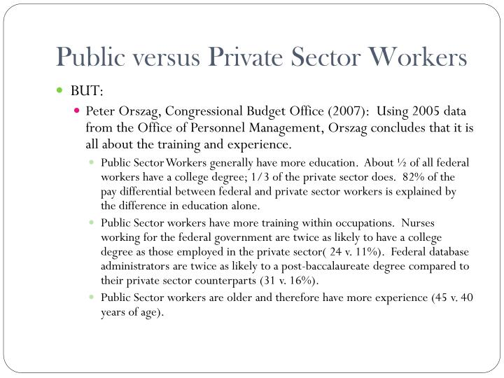 differences between public and private sector personnel administration The differences between public sector and private  between public and private sectors there  of differences between public and private.