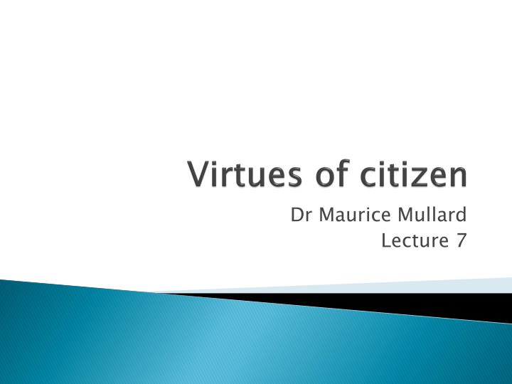 virtues of citizen n.