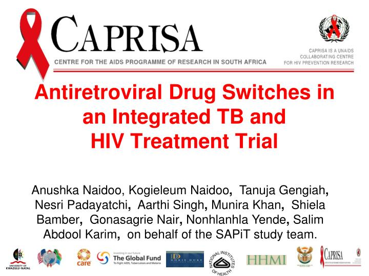 antiretroviral drug switches in an integrated tb and hiv treatment trial n.