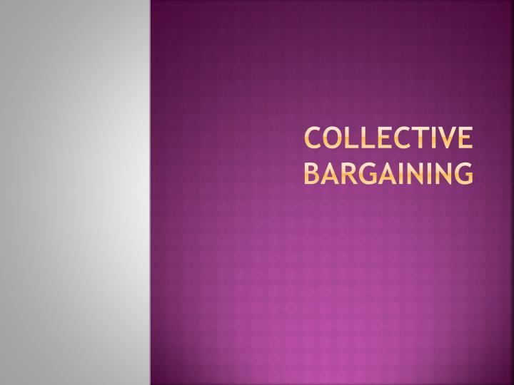 collective bargaining n.