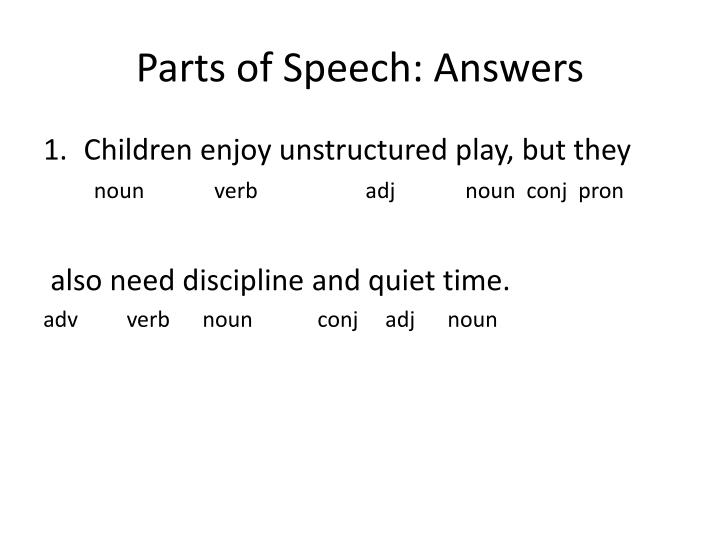 Parts of Speech: Answers