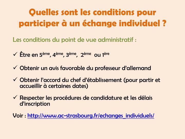 Quelles sont les conditions pour participer à un échange individuel ?