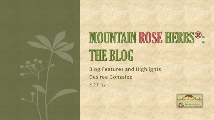 blog features and highlights desiree gonzalez edt 321 n.