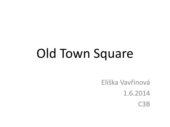 old town square n.