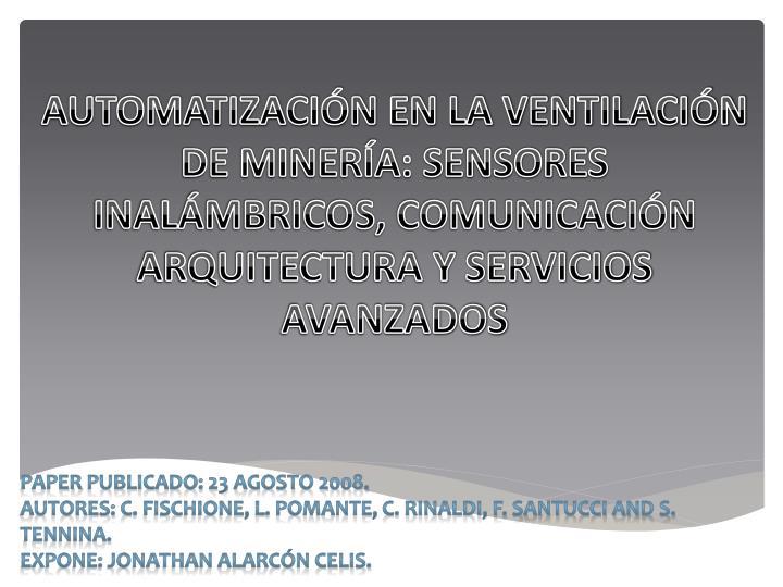 AUTOMATIZACIÓN EN LA VENTILACIÓN DE MINERÍA: SENSORES INALÁMBRICOS, COMUNICACIÓN ARQUITECTURA Y SERVICIOS AVANZADOS