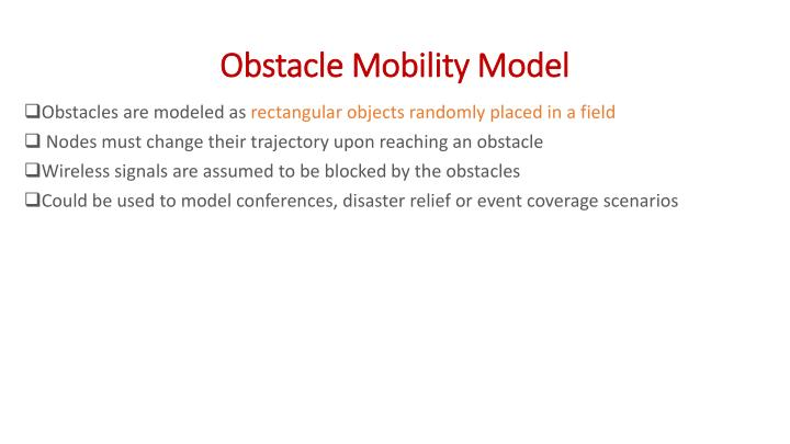 Obstacle Mobility Model