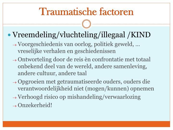 Traumatische factoren