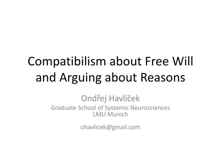 compatibilism about free will and arguing about reasons n.