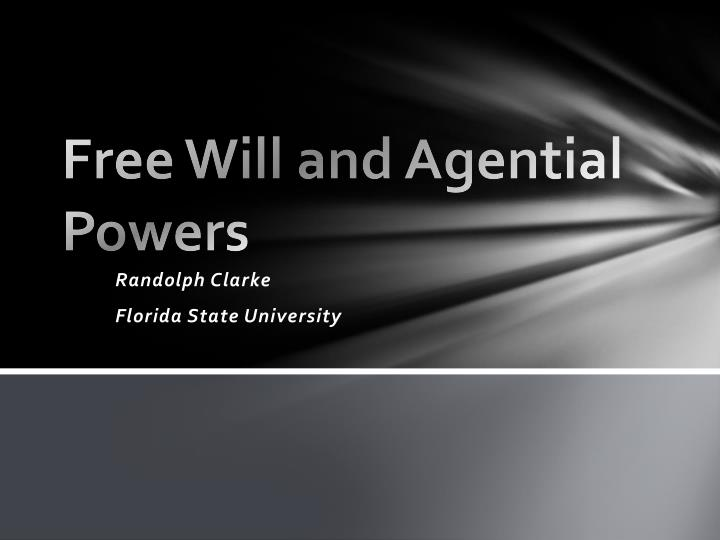 Free will and agential powers