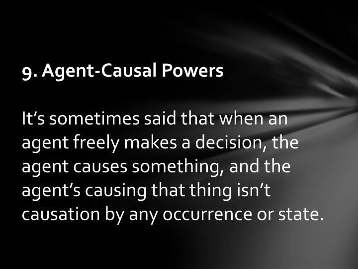 9. Agent-Causal Powers