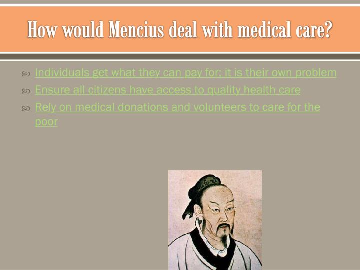 How would Mencius deal with medical care?