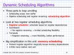 dynamic scheduling algorithms