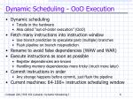 dynamic scheduling ooo execution