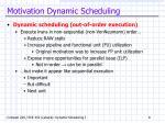 motivation dynamic scheduling