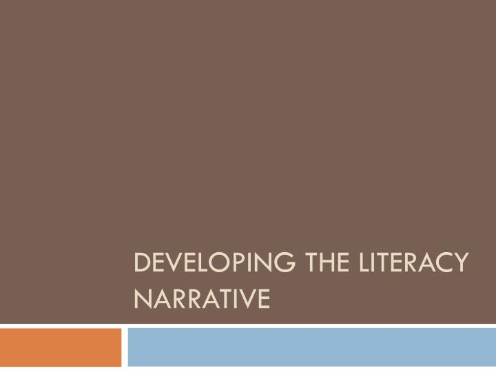 developing the literacy narrative n.